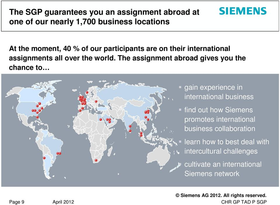 The assignment abroad gives you the chance to gain experience in international business find out how Siemens