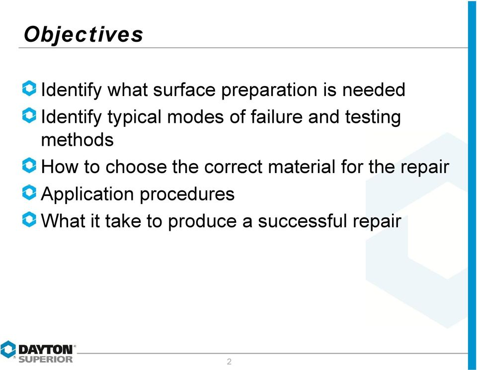 How to choose the correct material for the repair