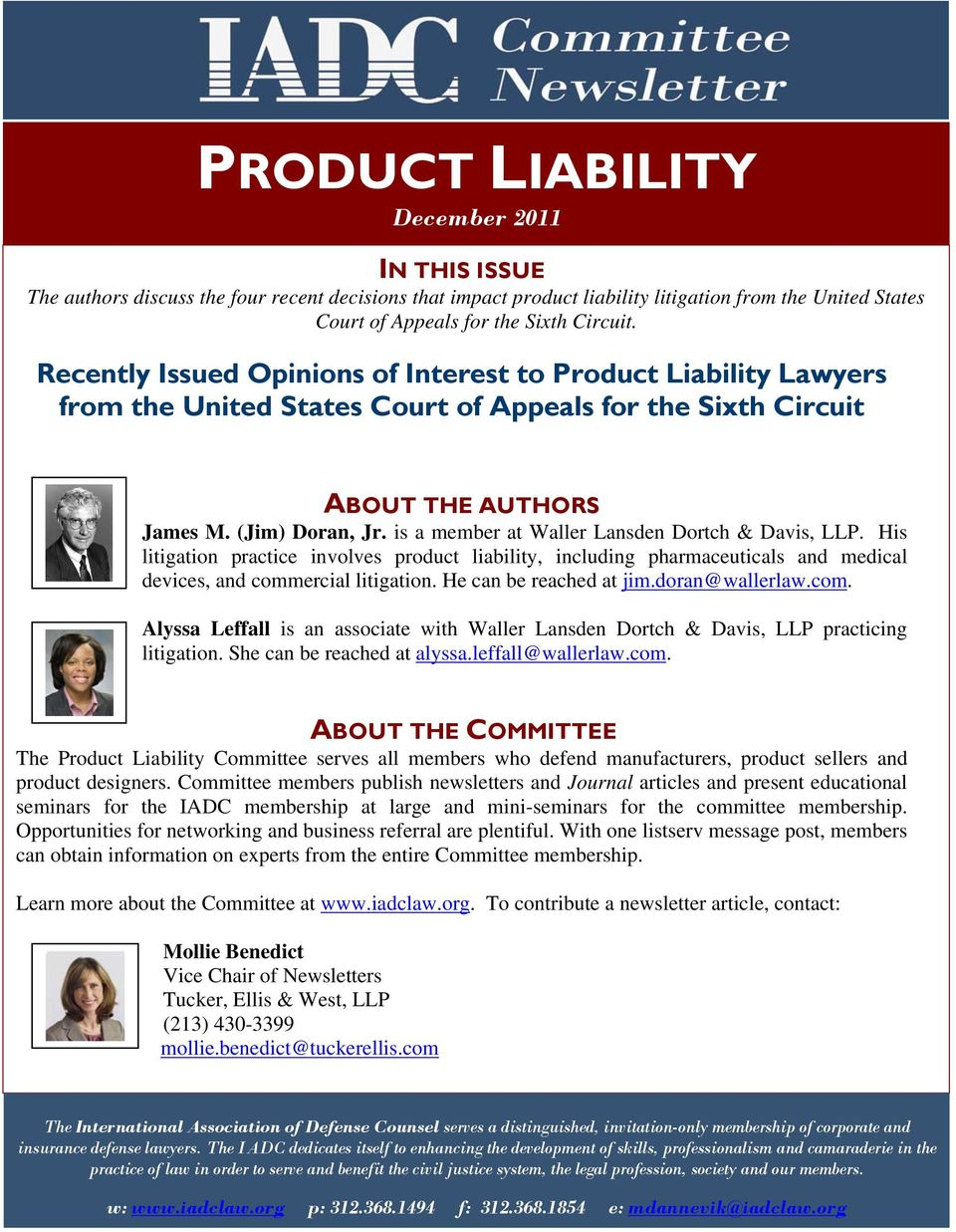 Recently Issued Opinions of Interest to Product Liability Lawyers from the United States Court of Appeals for the Sixth Circuit ABOUT THE AUTHORS James M. (Jim) Doran, Jr.