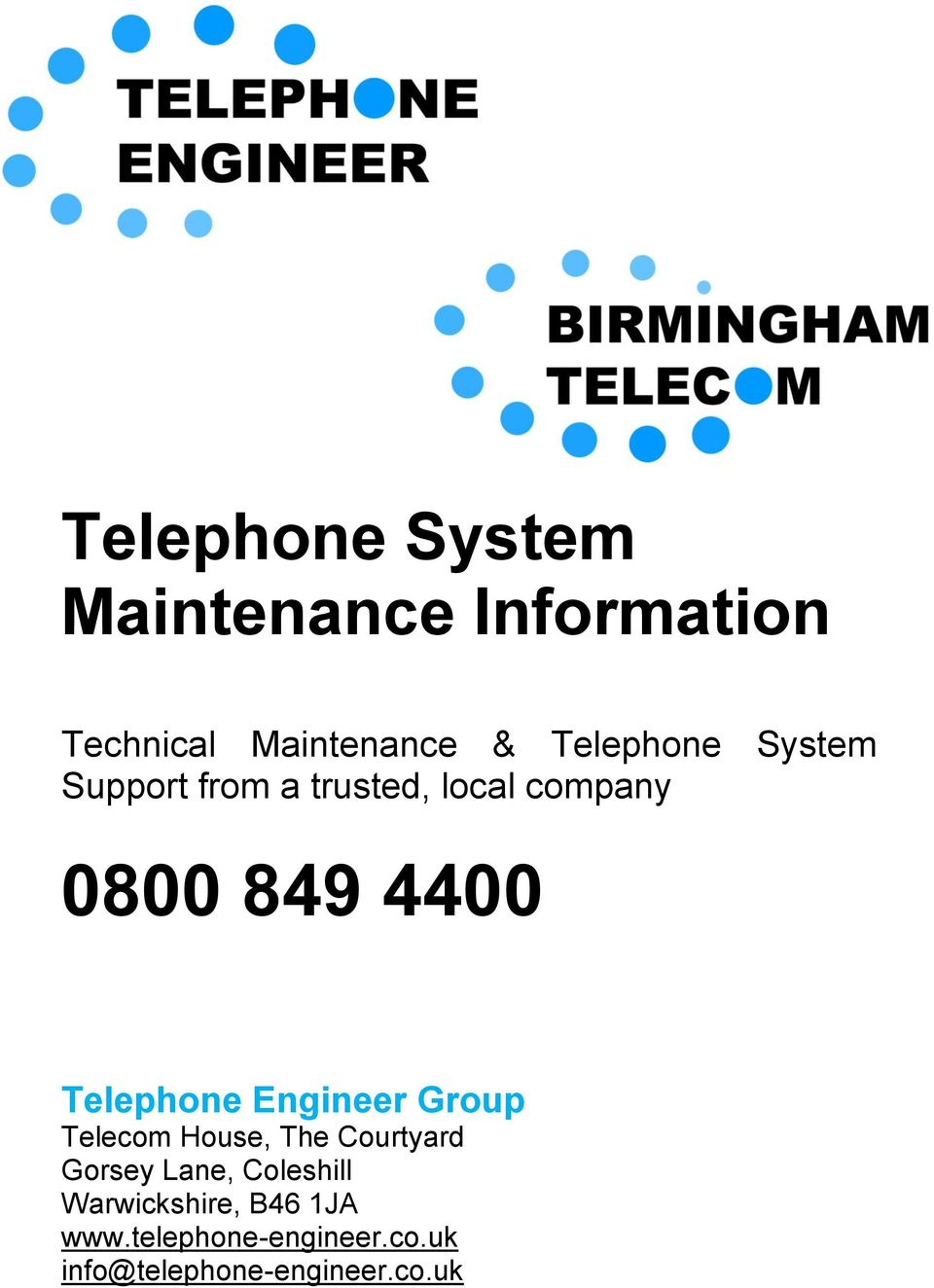 Telephone Engineer Group Telecom House, The Courtyard Gorsey Lane,
