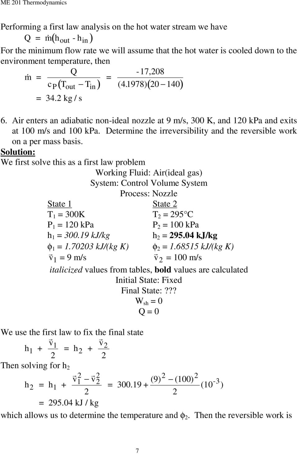 Determine the irreversibility and the reversible work on a per mass basis.