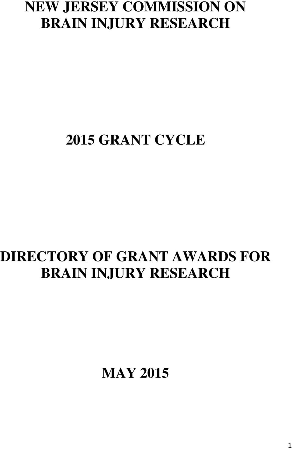CYCLE DIRECTORY OF GRANT AWARDS