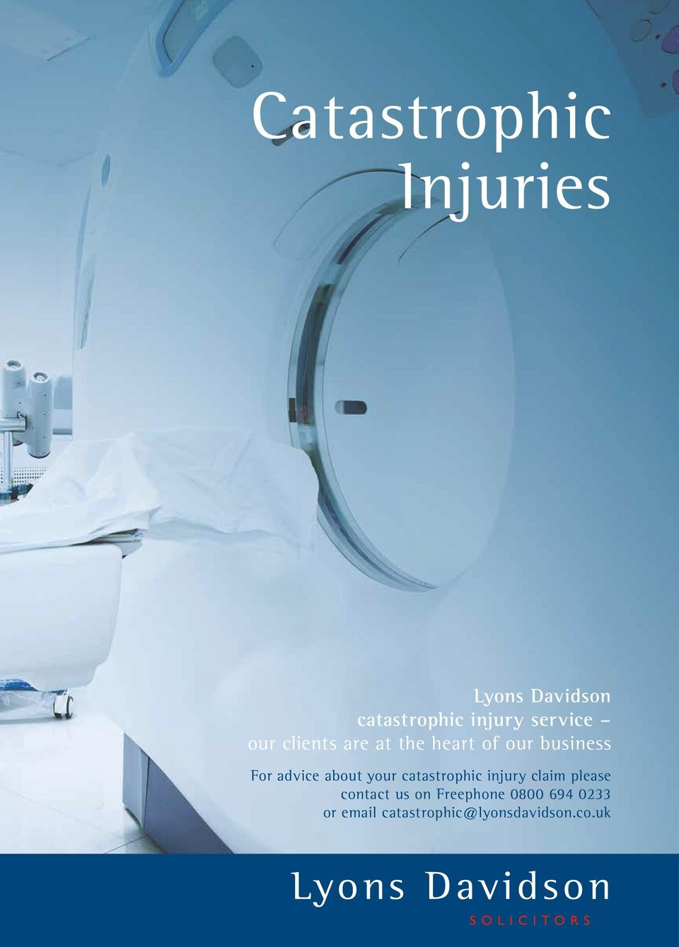 advice about your catastrophic injury claim please contact