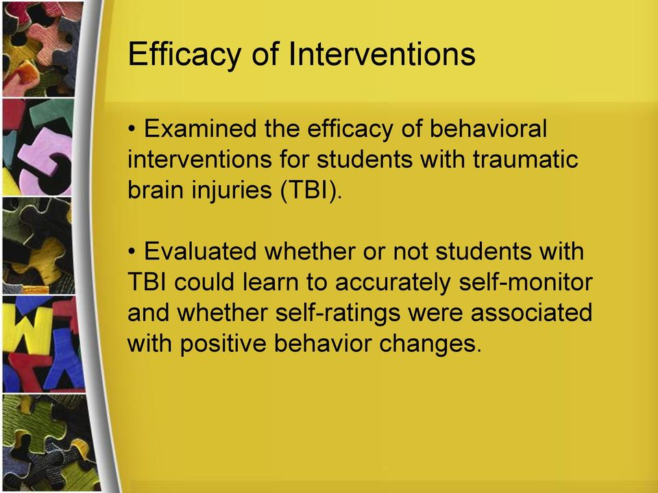Evaluated whether or not students with TBI could learn to accurately