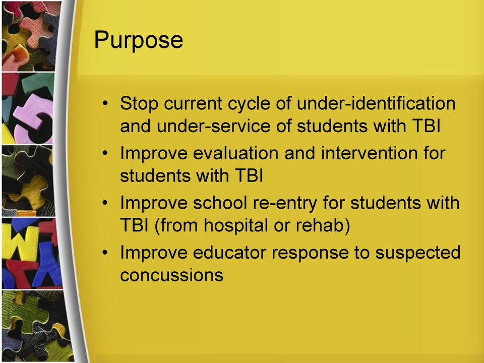 intervention for students with TBI Improve school re-entry for