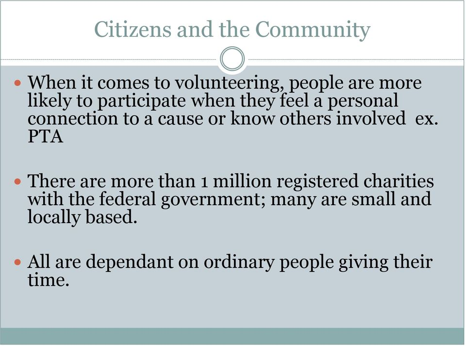 PTA There are more than 1 million registered charities with the federal