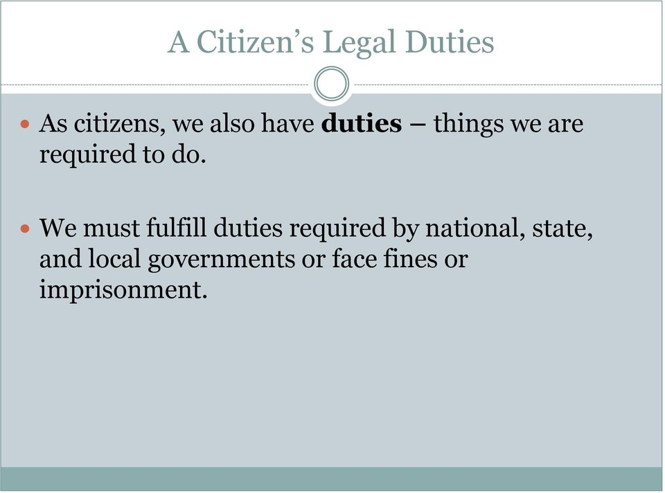 We must fulfill duties required by national,