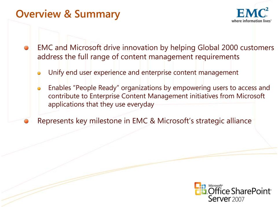Ready organizations by empowering users to access and contribute to Enterprise Content Management initiatives