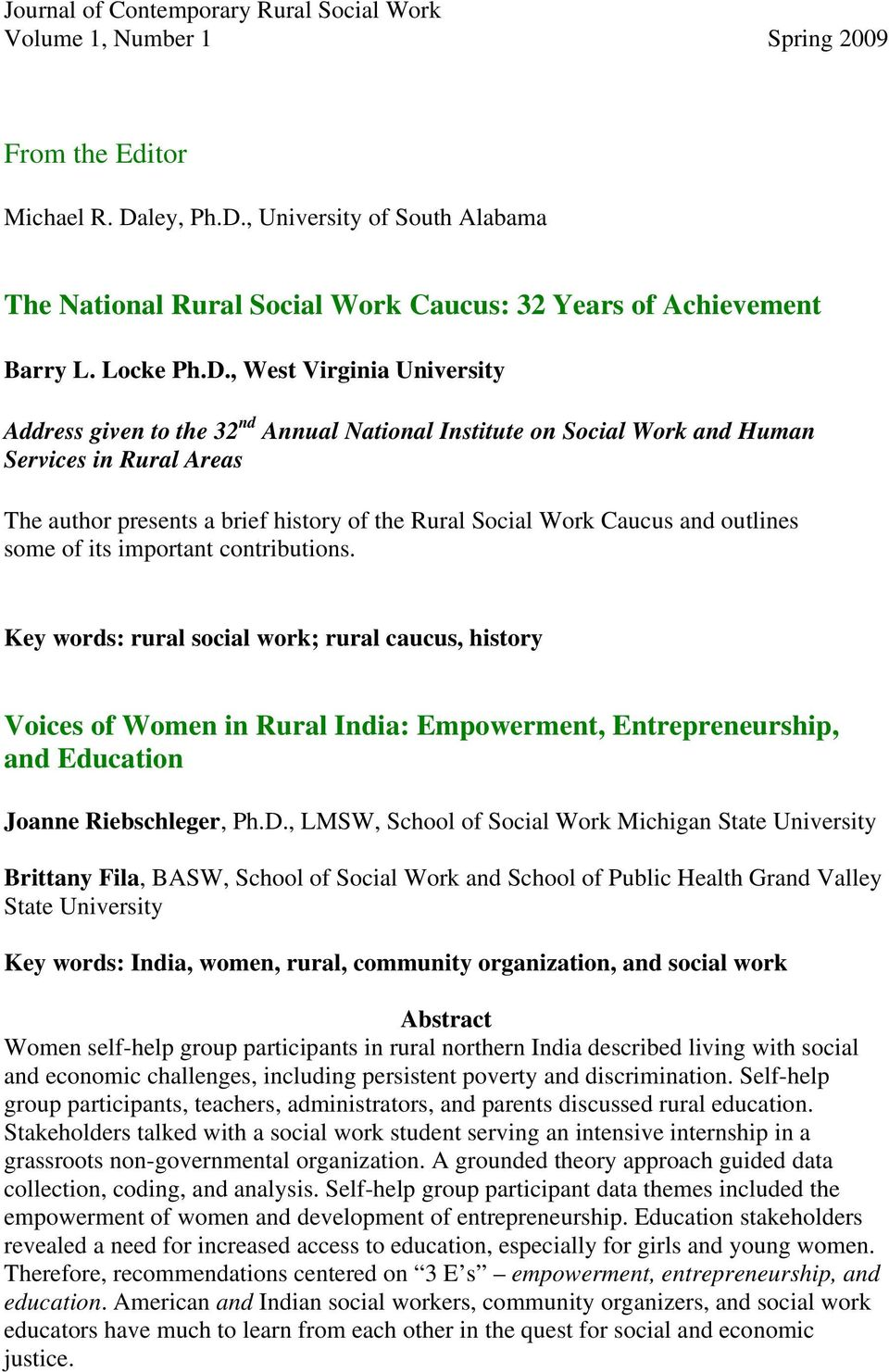 , University of South Alabama The National Rural Social Work Caucus: 32 Years of Achievement Barry L. Locke Ph.D.