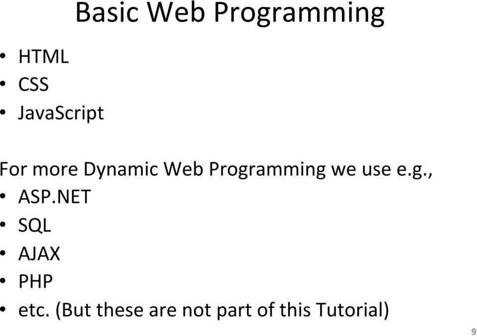 Programming we use e.g., ASP.