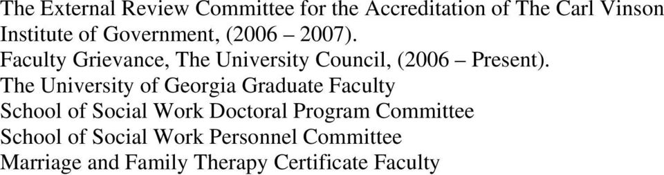 The University of Georgia Graduate Faculty School of Social Work Doctoral Program