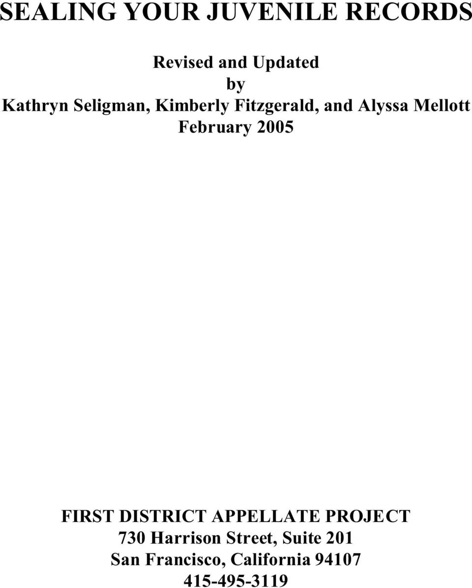 February 2005 FIRST DISTRICT APPELLATE PROJECT 730