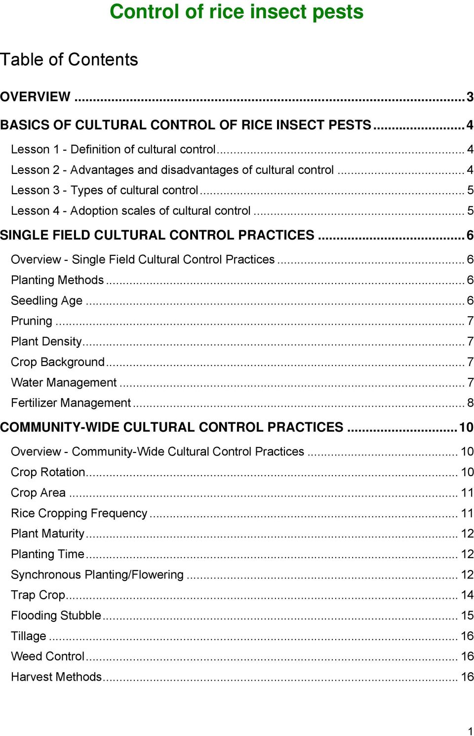 .. 5 SINGLE FIELD CULTURAL CONTROL PRACTICES...6 Overview - Single Field Cultural Control Practices... 6 Planting Methods... 6 Seedling Age... 6 Pruning... 7 Plant Density... 7 Crop Background.