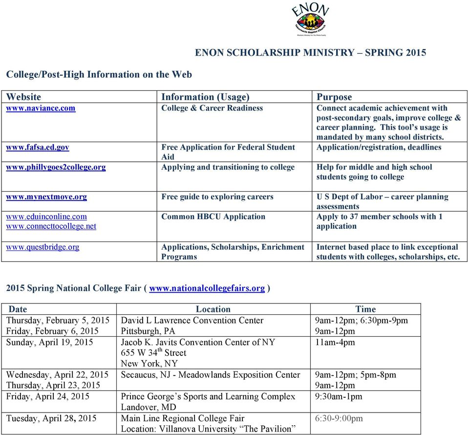 Application/registration, deadlines www.fafsa.ed.gov Free Application for Federal Student Aid www.phillygoes2college.
