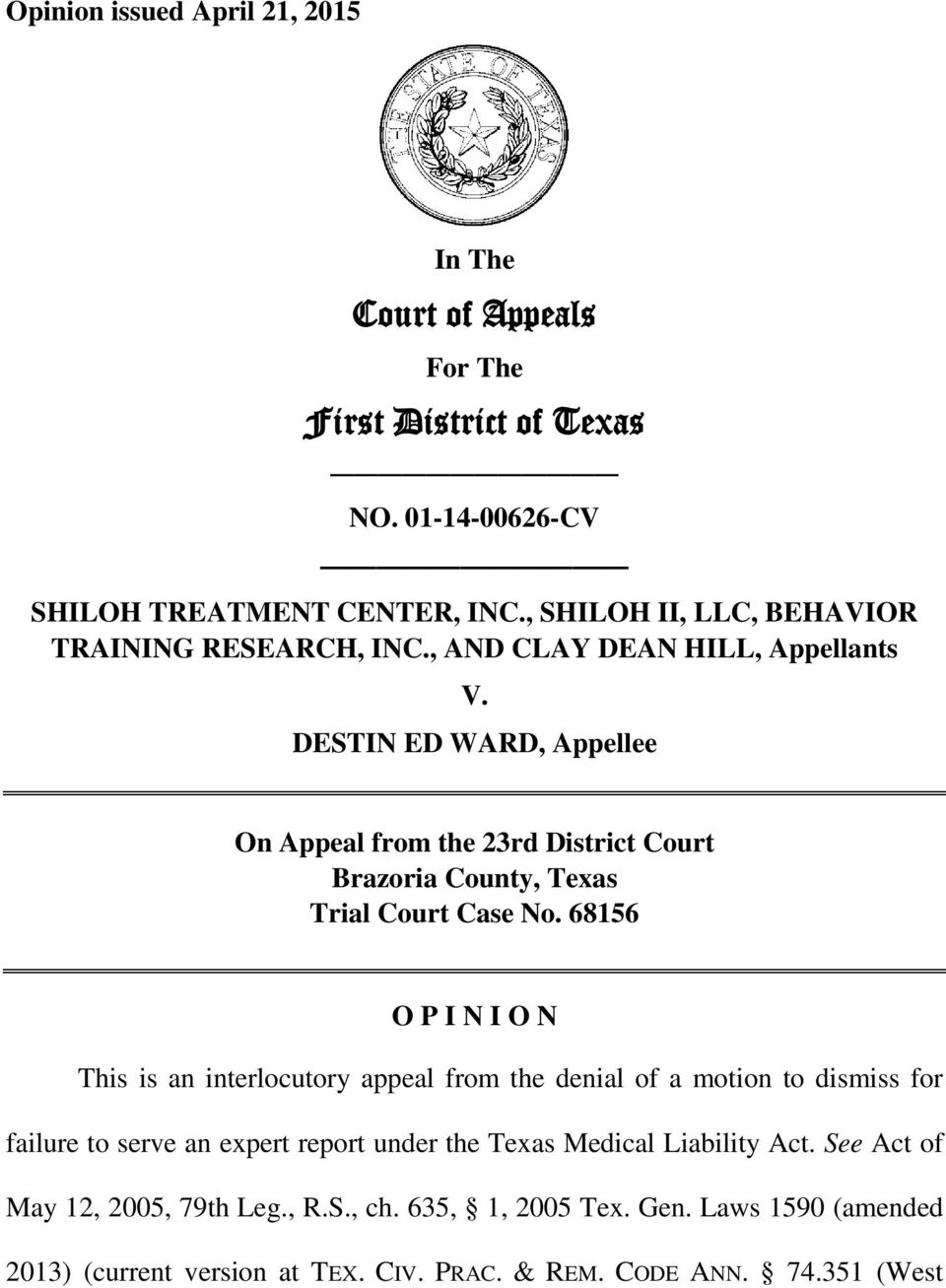 DESTIN ED WARD, Appellee On Appeal from the 23rd District Court Brazoria County, Texas Trial Court Case No.