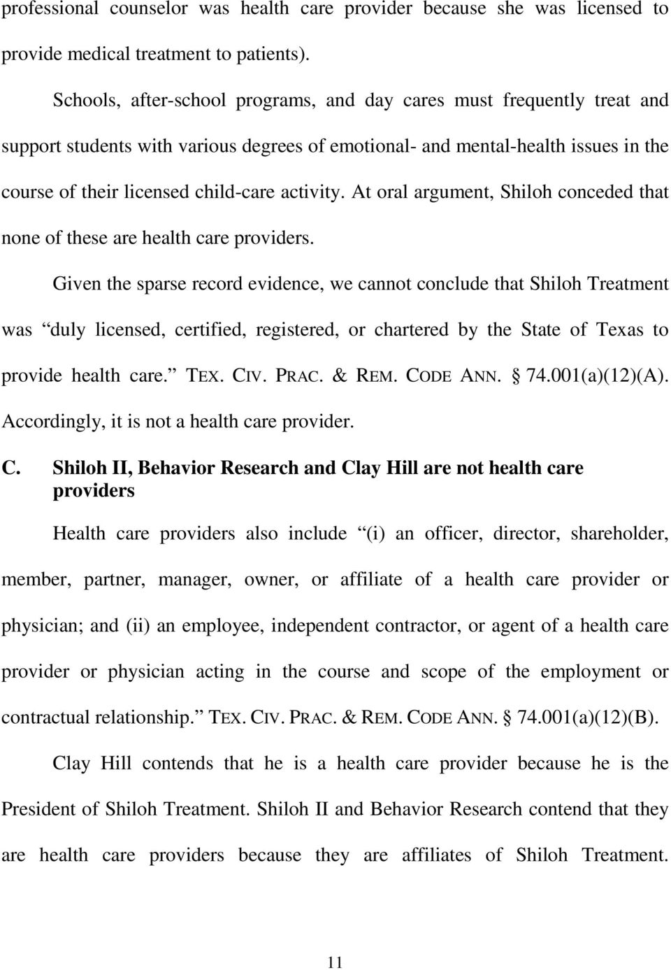 activity. At oral argument, Shiloh conceded that none of these are health care providers.