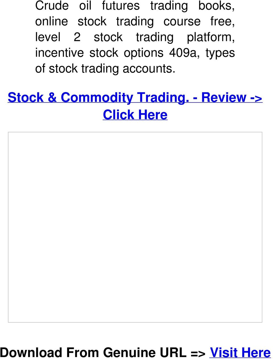 409a, types of stock trading accounts.