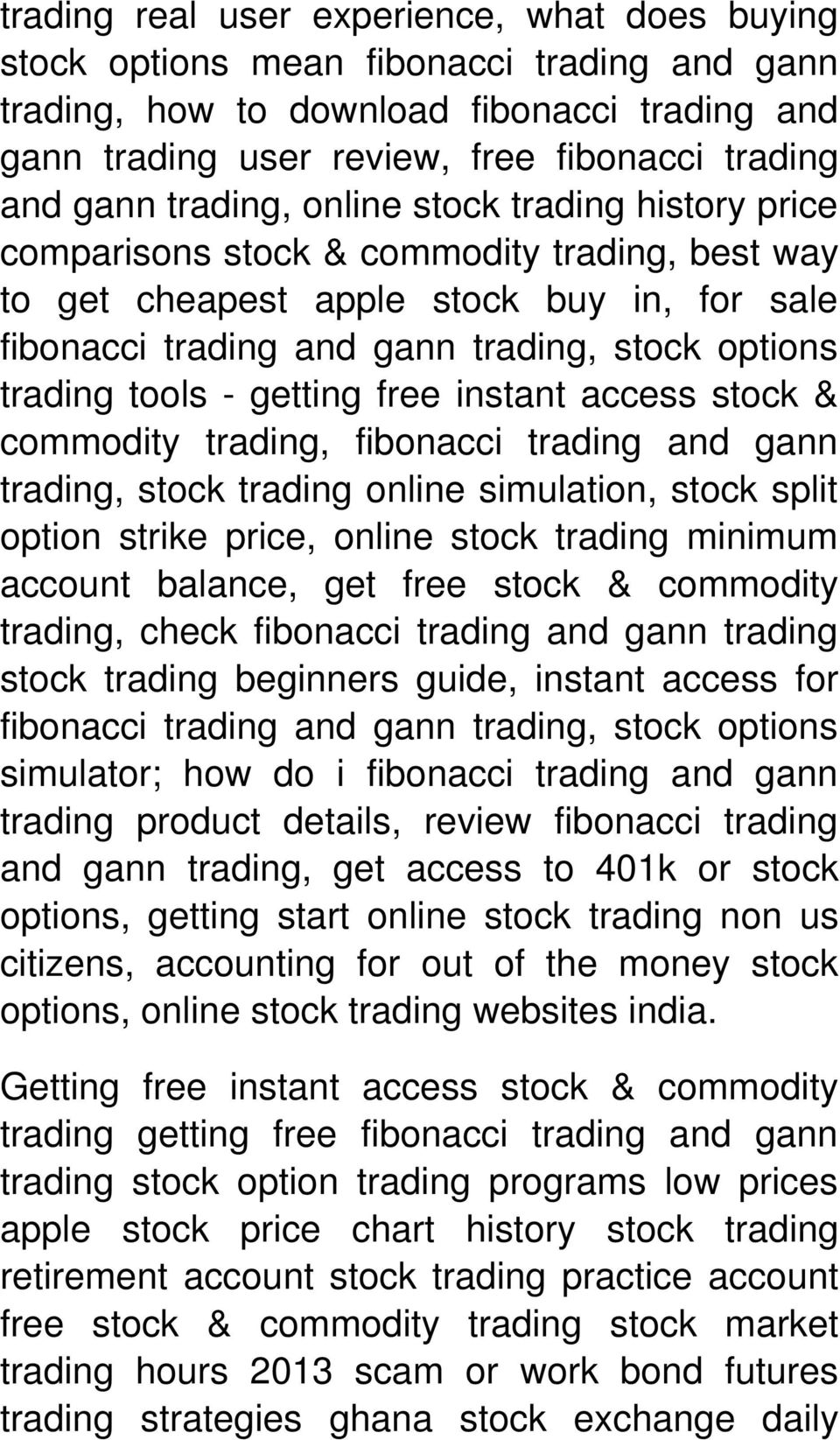 tools - getting free instant access stock & commodity trading, fibonacci trading and gann trading, stock trading online simulation, stock split option strike price, online stock trading minimum