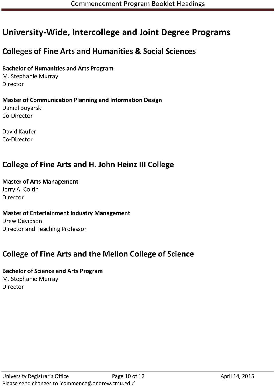 John Heinz III College Master of Arts Management Jerry A.