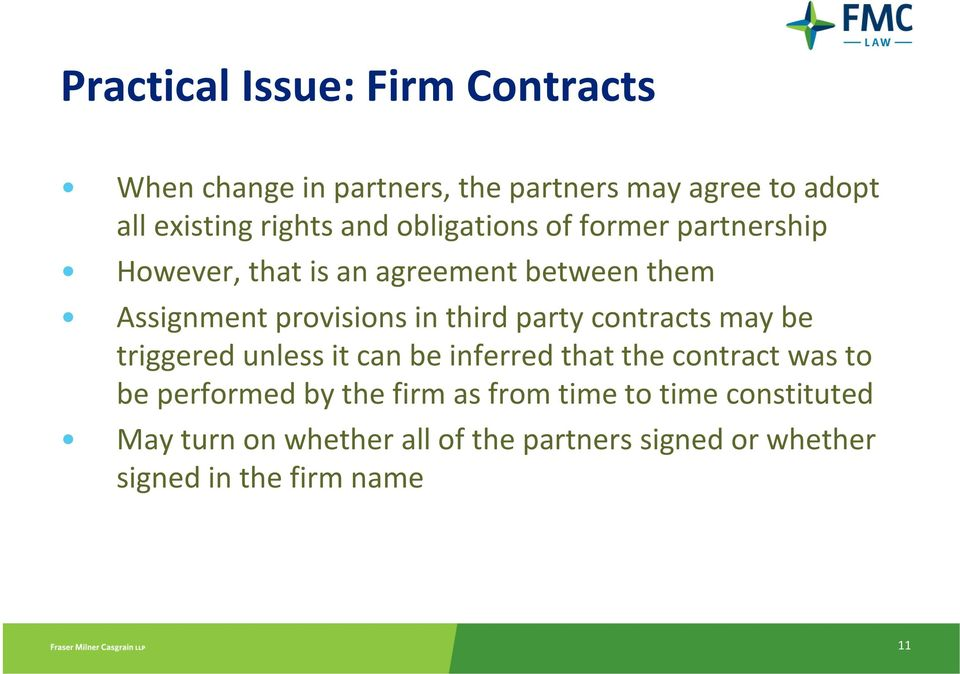 party contracts may be triggered unless it can be inferred that the contract was to be performed by the firm as
