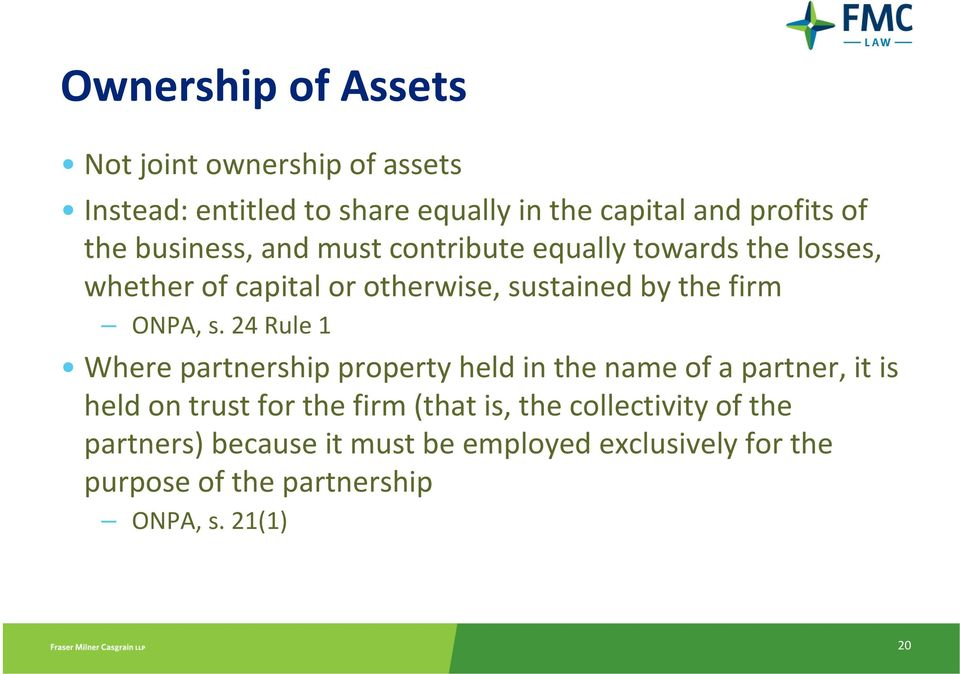 s. 24 Rule 1 Where partnership property held in the name of a partner, it is held on trust for the firm (that is, the