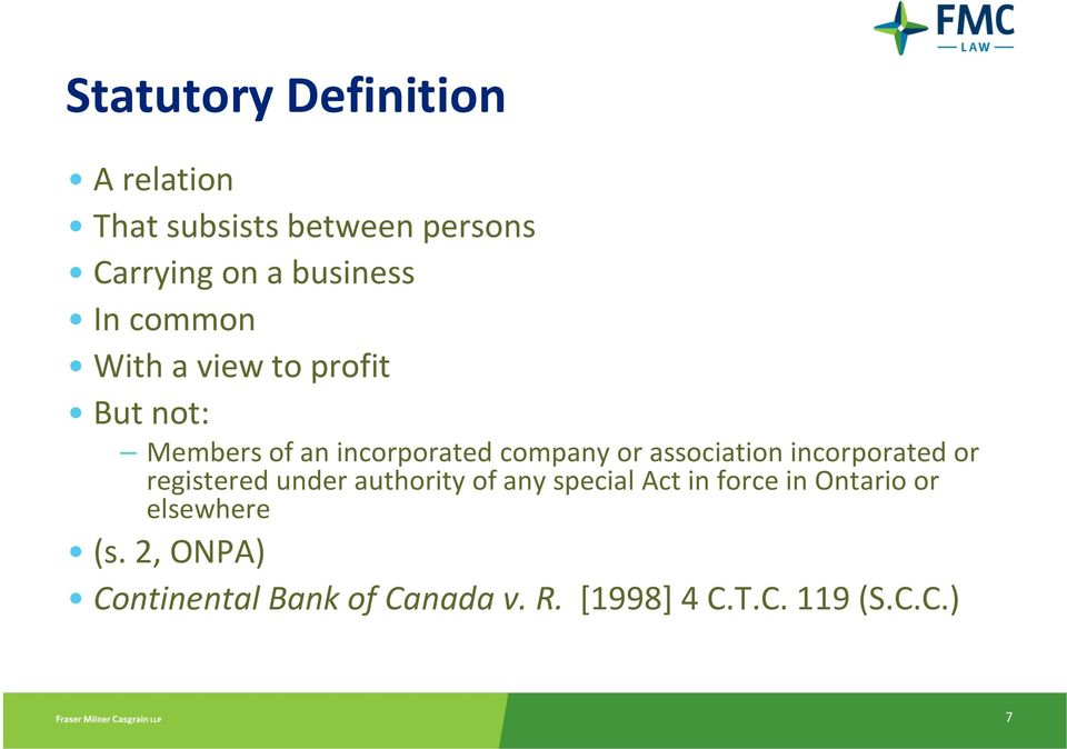 association incorporated or registered under authority of any special Act in force in