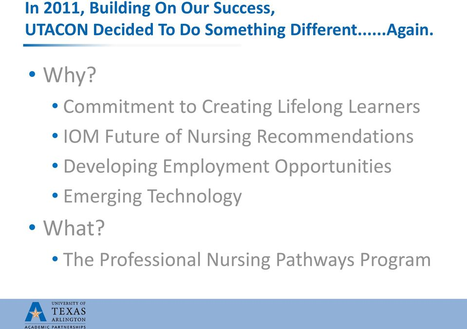 Commitment to Creating Lifelong Learners IOM Future of Nursing