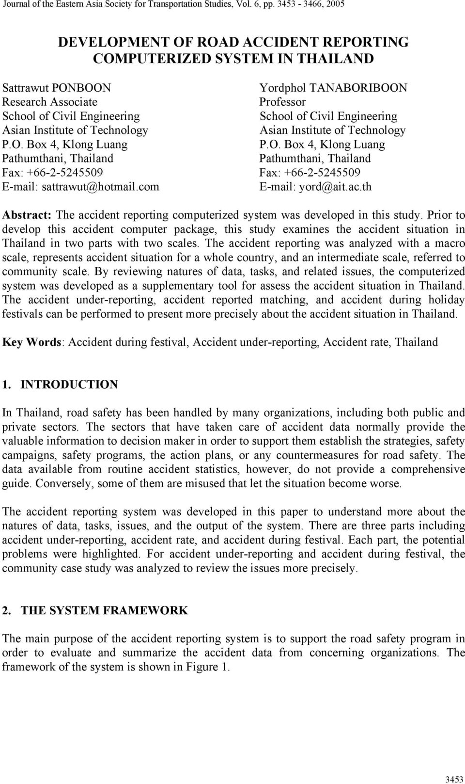 com E-mail: yord@ait.ac.th Abstract: The accident reporting computerized system was developed in this study.