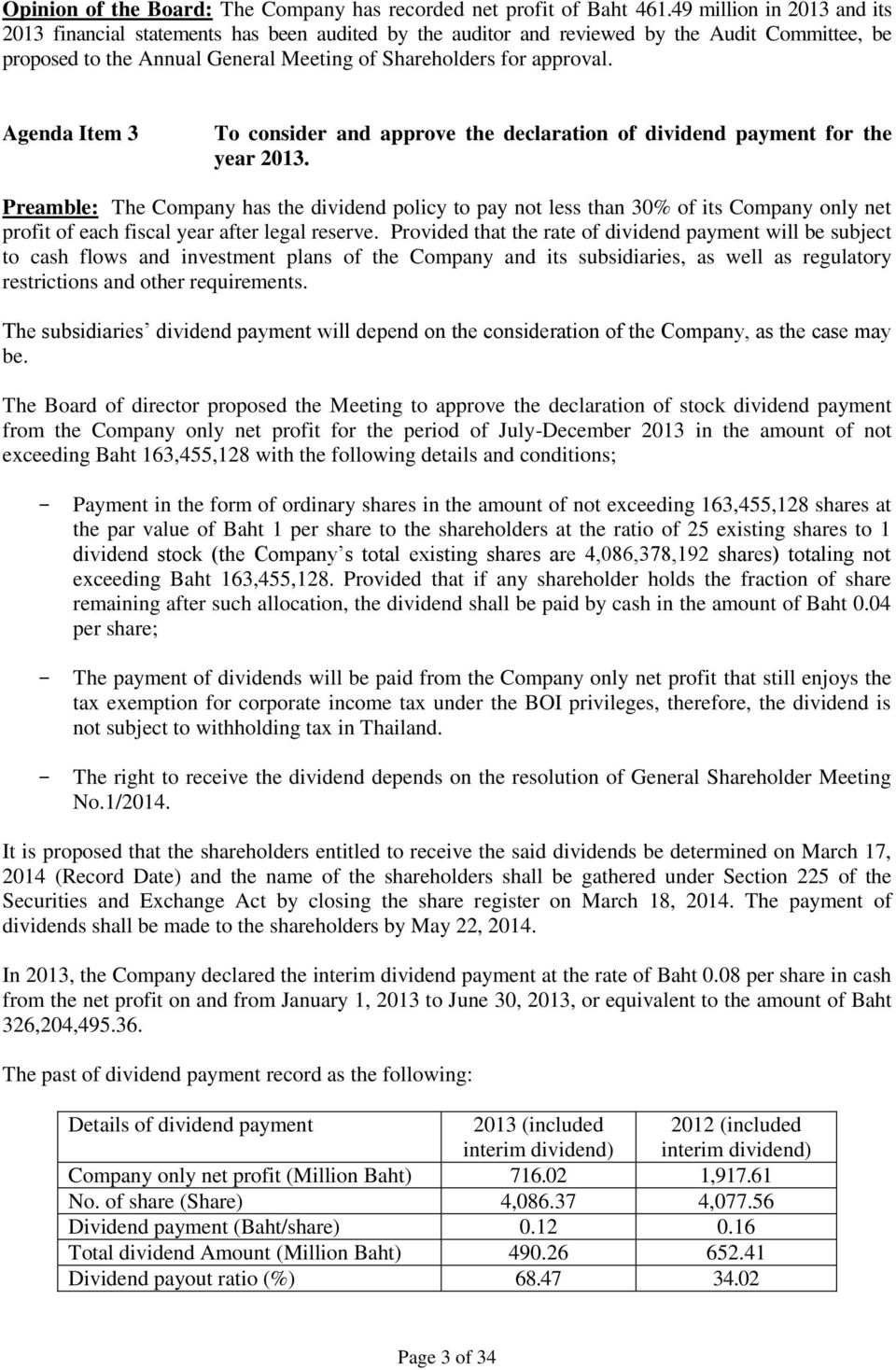 Agenda Item 3 To consider and approve the declaration of dividend payment for the year 2013.