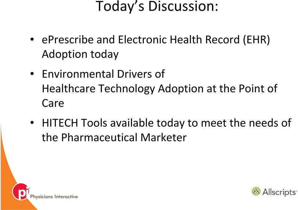 Healthcare Technology Adoption at the Point of Care HITECH