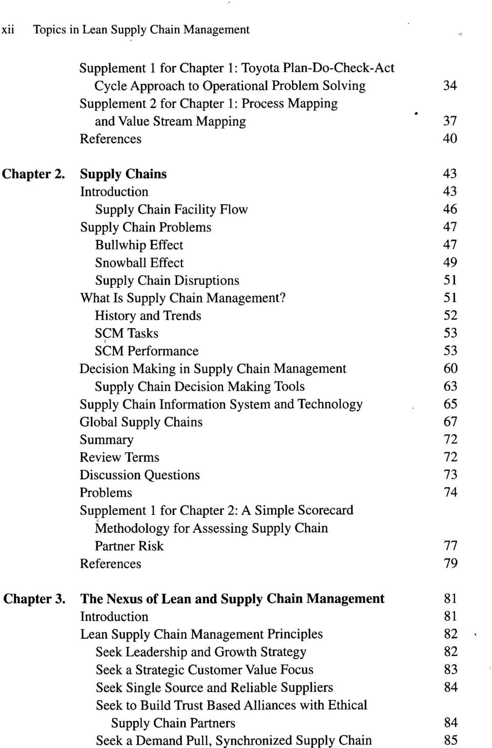 51 History and Trends 52 SCM Tasks 53 SCM Performance 53 Decision Making in Supply Chain Management 60 Supply Chain Decision Making Tools 63 Supply Chain Information System and Technology.