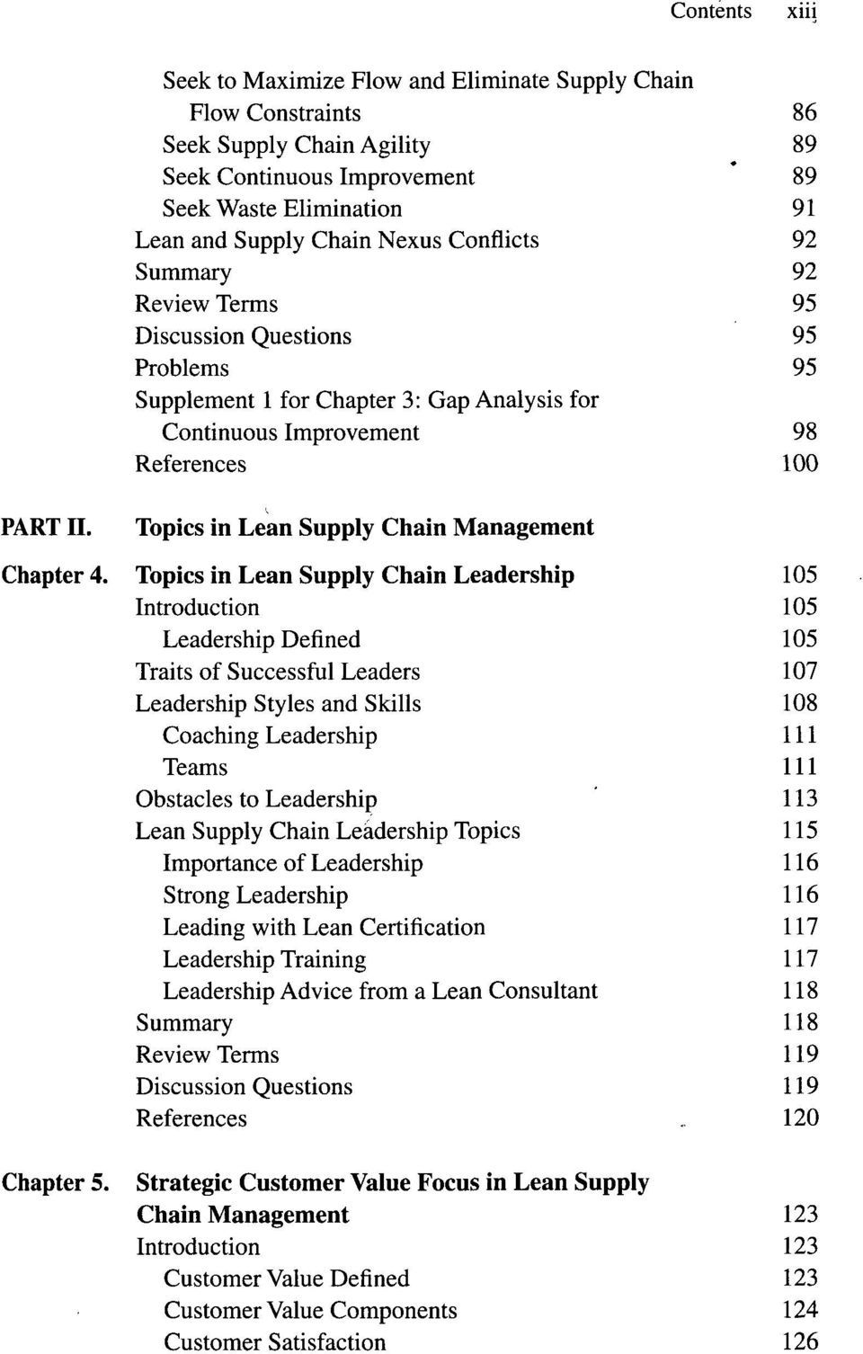 Summary 92 Review Terms 95 Discussion Questions 95 Problems 95 Supplement 1 for Chapter 3: Gap Analysis for Continuous Improvement 98 References 100 Chapter 4.