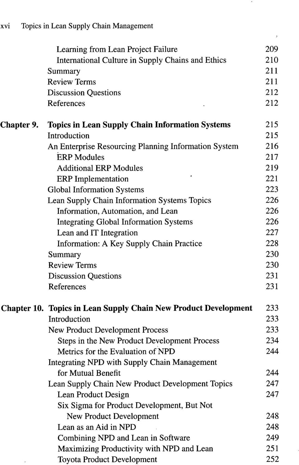 Global Information Systems 223 Lean Supply Chain Information Systems Topics 226 Information, Automation, and Lean 226 Integrating Global Information Systems 226 Lean and IT Integration 227