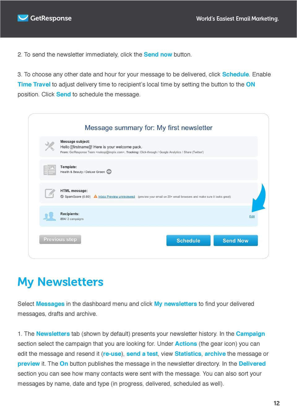 The Newsletters tab (shown by default) presents your newsletter history.