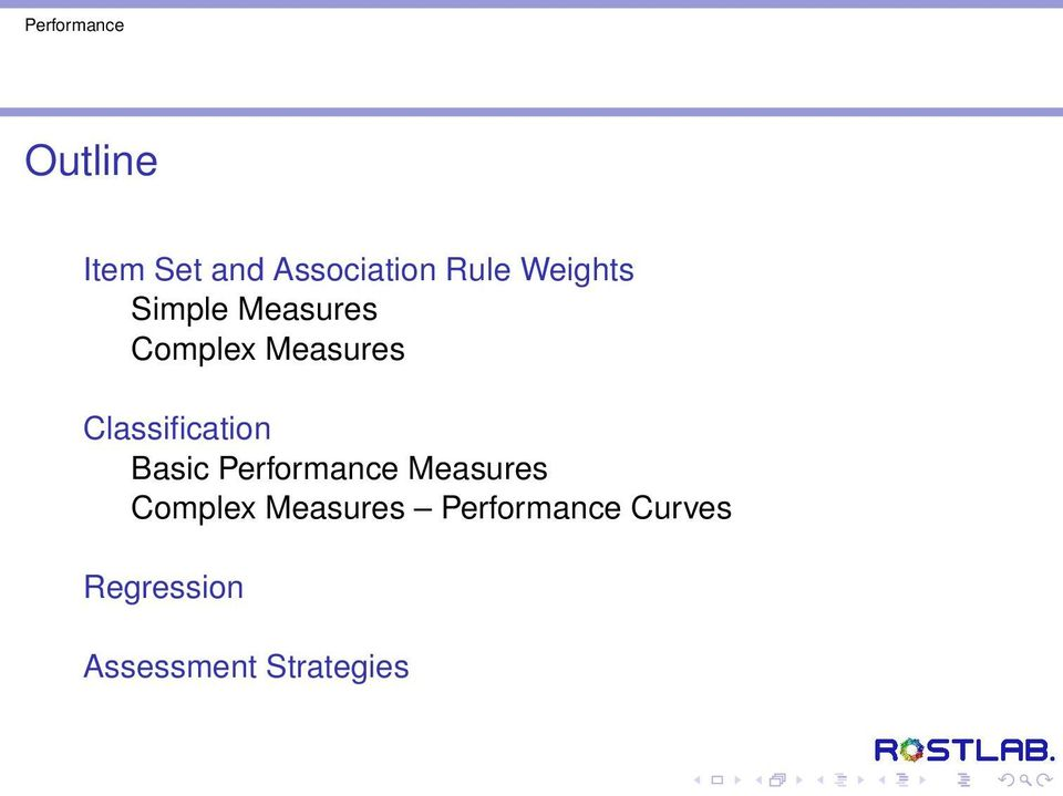 Basic Performance Measures Complex Measures