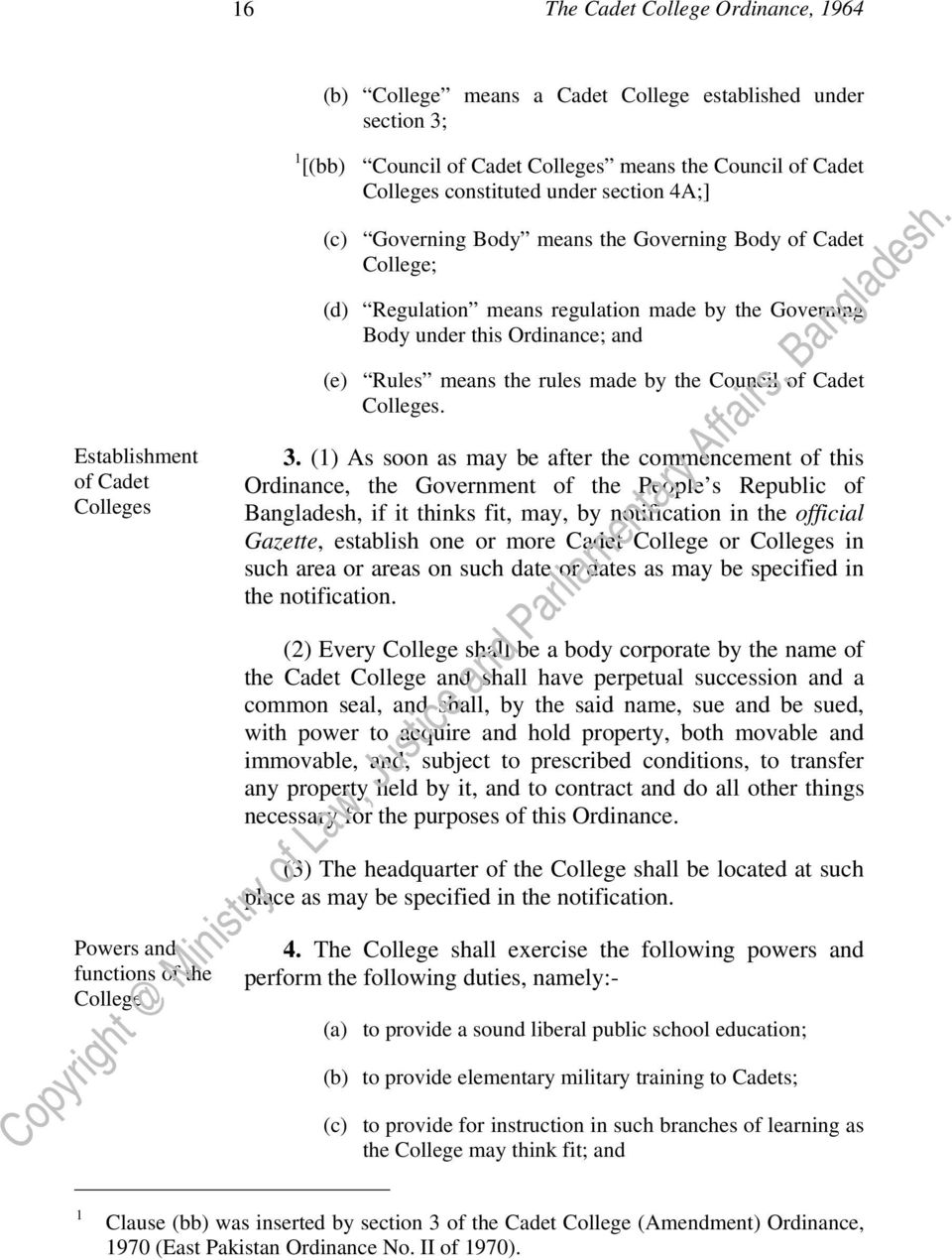 Ordinance; and (e) Rules means the rules made by the Council of Cadet Colleges. 3.