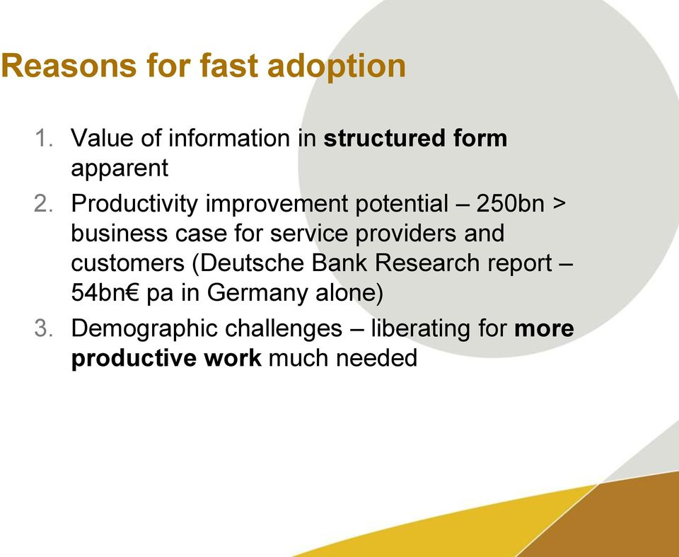 Productivity improvement potential 250bn > business case for service
