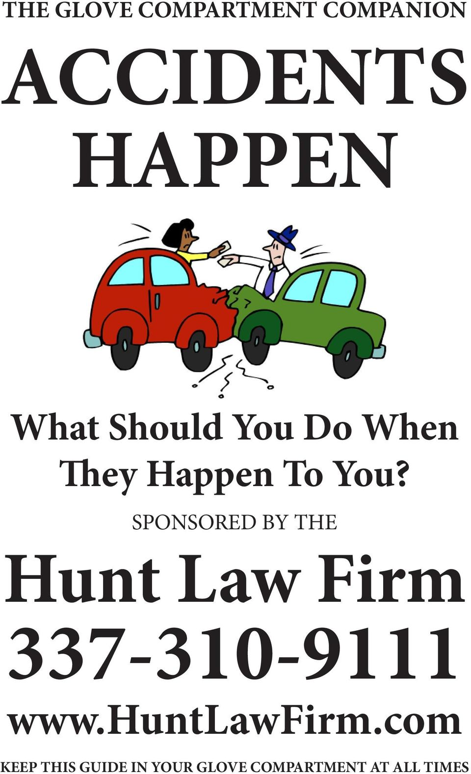 SPONSORED BY THE Hunt Law Firm 337-310-9111 www.