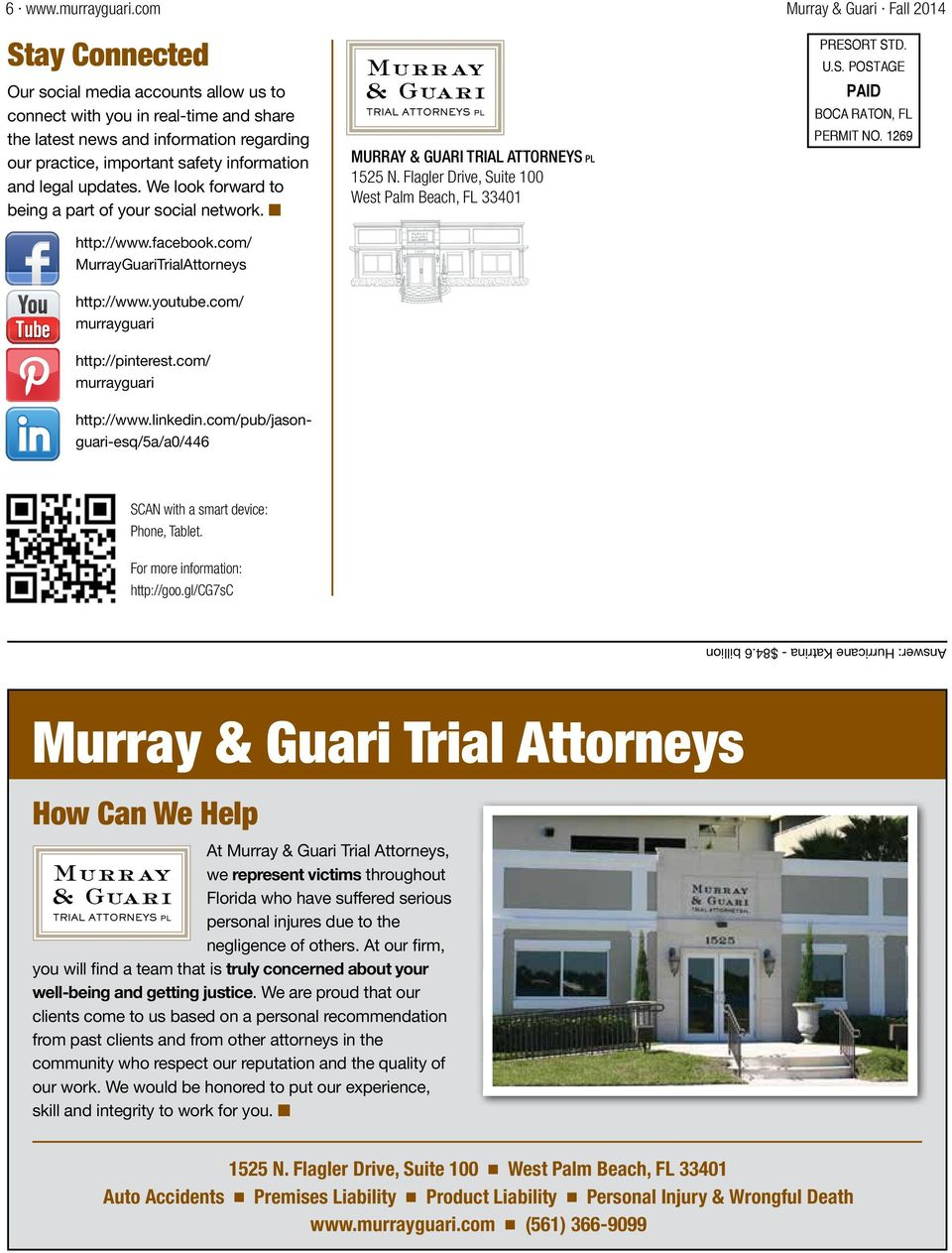 information and legal updates. We look forward to being a part of your social network. n http://www.facebook.com/ MurrayGuariTrialAttorneys http://www.youtube.com/ murrayguari http://pinterest.