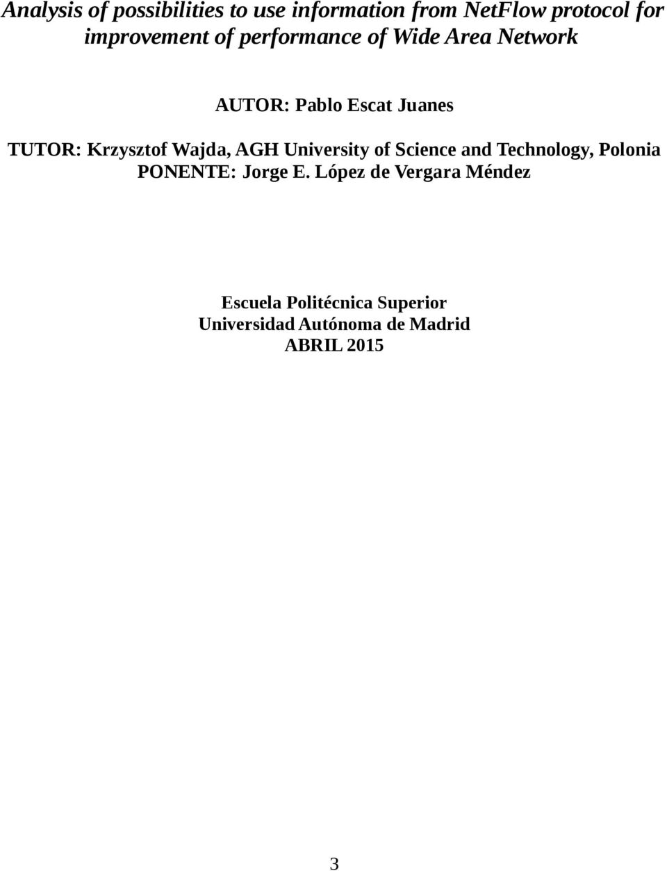 Wajda, AGH University of Science and Technology, Polonia PONENTE: Jorge E.