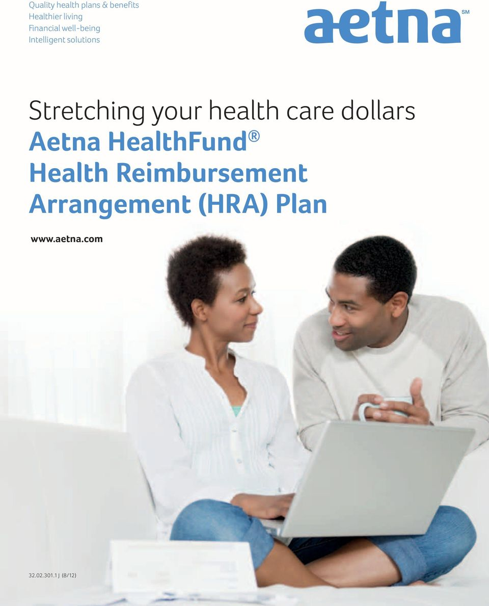 Stretching your health care dollars Aetna HealthFund