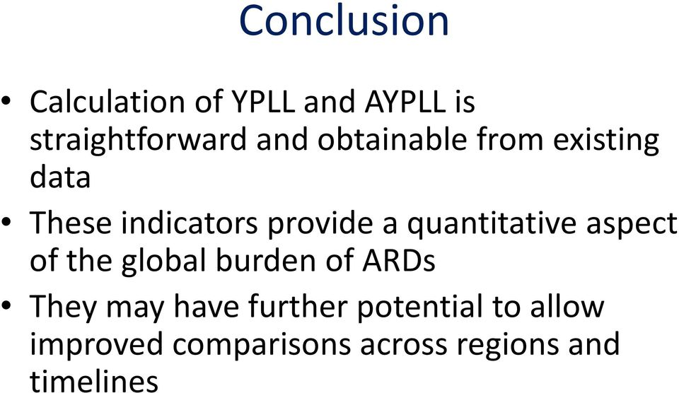 quantitative aspect of the global burden of ARDs They may have