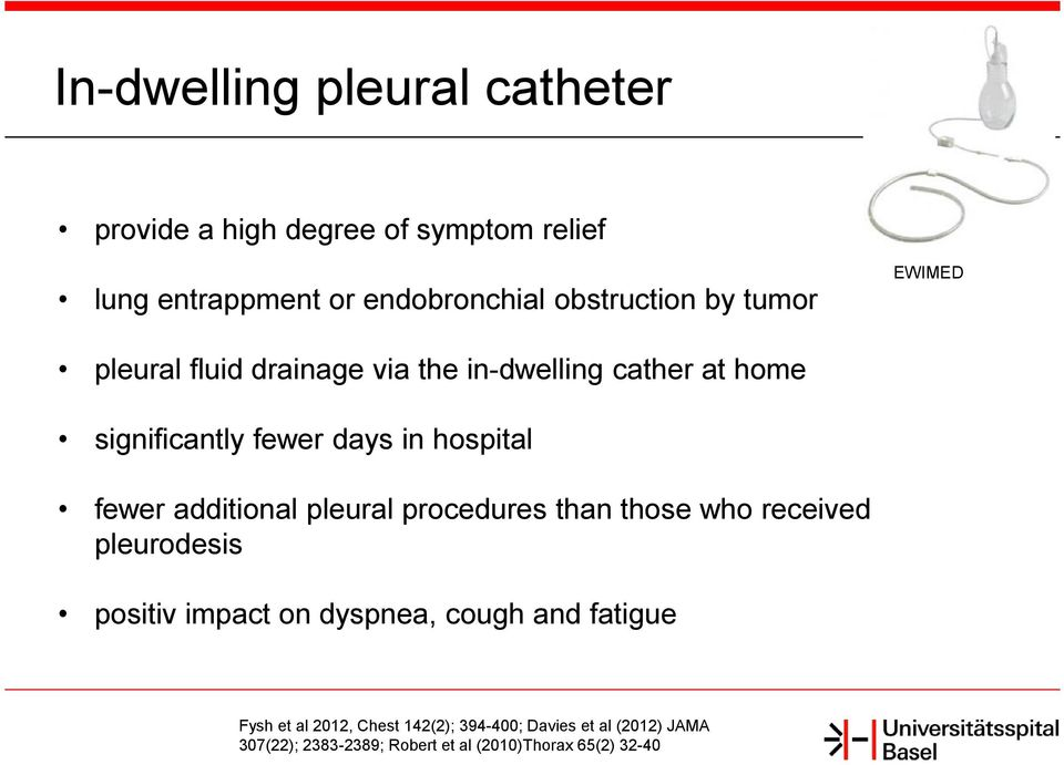 additional pleural procedures than those who received pleurodesis positiv impact on dyspnea, cough and fatigue Fysh