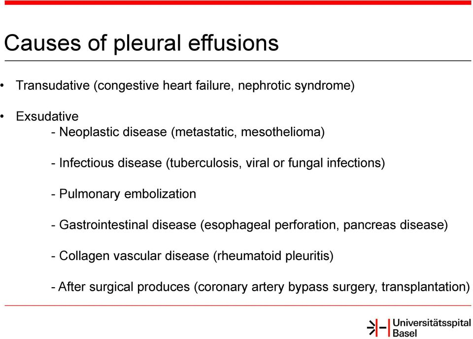 infections) - Pulmonary embolization - Gastrointestinal disease (esophageal perforation, pancreas disease)