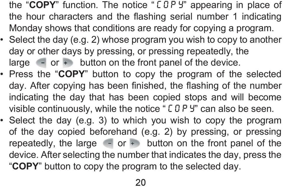 Press the COPY button to copy the program of the selected day.
