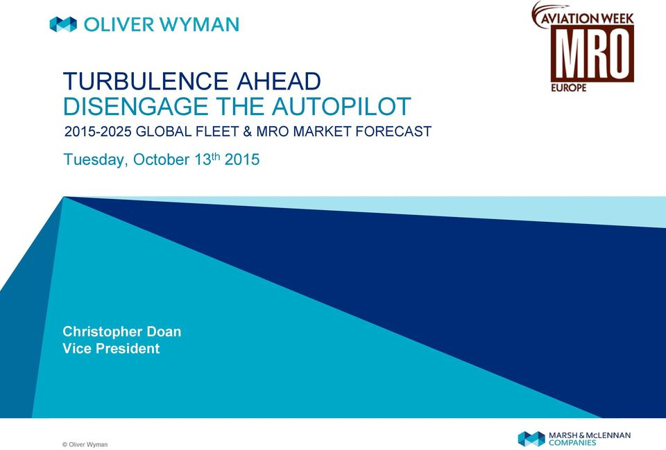 MRO MARKET FORECAST Tuesday, October