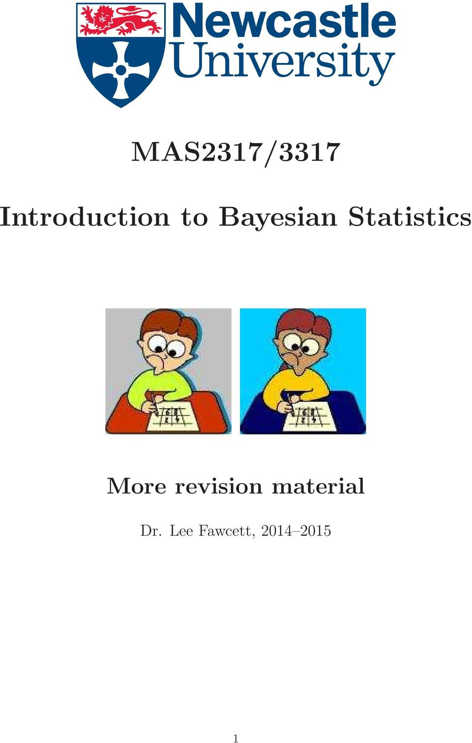 MAS2317/3317  Introduction to Bayesian Statistics  More
