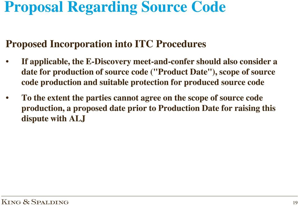 code production and suitable protection for produced source code To the extent the parties cannot agree on
