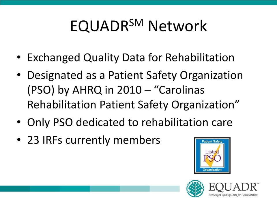 2010 Carolinas Rehabilitation Patient Safety Organization