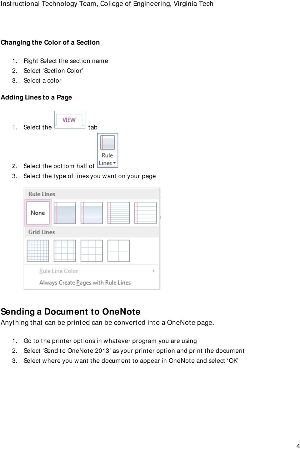 Select the type of lines you want on your page Sending a Document to OneNote Anything that can be printed can be converted into a
